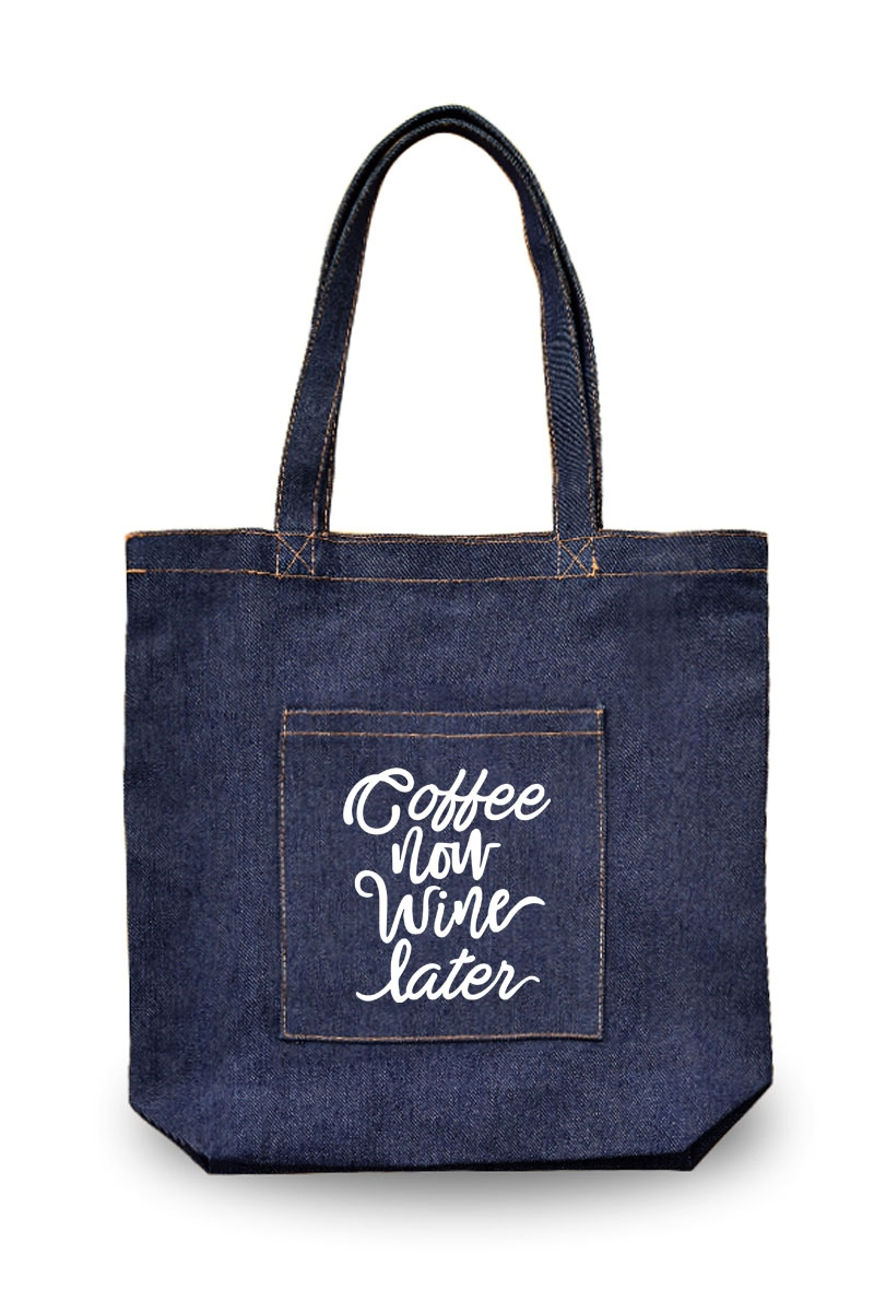 Coffee Now Water Later canvas tote bag denim front
