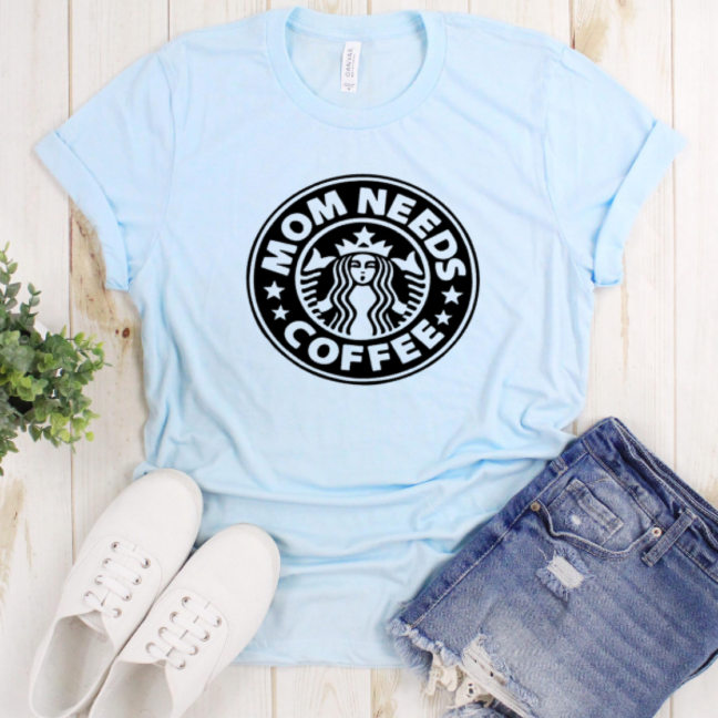 Mom Needs Coffee T-shirt on Soft, Hi-Quality Bella Canvas Tee Light Blue